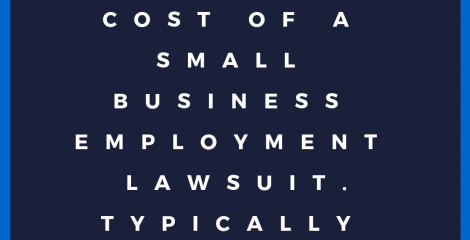 Small Business Employment Lawsuits: Being Informed and Preparred