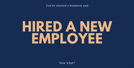 So you've hired an employee. Now what?